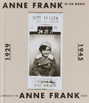 Anne Frank in the World  1929 1945