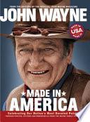 John Wayne: Made in America