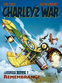 Charley's War Vol. 3: Remembrance - The Definitive Collectio
