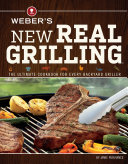 Weber s New Real Grilling Book PDF
