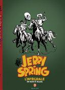 Jerry Spring - L'Intégrale