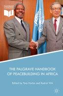 The Palgrave Handbook of Peacebuilding in Africa
