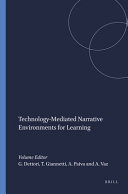 Technology mediated Narrative Environments for Learning