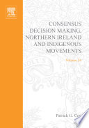 Consensus Decision Making Northern Ireland And Indigenous Movements