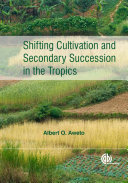 Pdf Shifting Cultivation and Secondary Succession in the Tropics