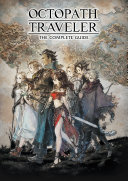 Octopath Traveler: The Complete Guide Pdf