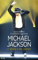 Pdf Michael Jackson, le roman d'une légende Telecharger