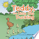 Teddy  the Little Lost Duckling