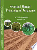 Practical Manual Principles of Agronomy