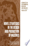 Novel Strategies In The Design And Production Of Vaccines Book PDF