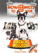 How to Breed your French Bulldog