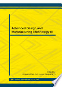 Advanced Design and Manufacturing Technology III