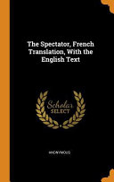 The Spectator  French Translation  with the English Text