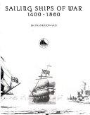 Sailing Ships of War  1400 1860