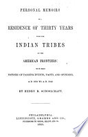 Personal Memoirs of a residence of thirty years with the Indian tribes on the American frontiers     1812 to 1842 Book