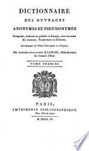 Dictionnaire des ouvrages anonymes et pseudonymes composés, traduits ou publiés en français