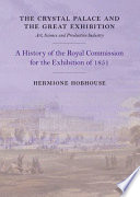 The Crystal Palace And The Great Exhibition Book PDF