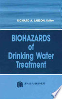 Biohazards of Drinking Water Treatment Book