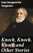 Knock, Knock, Knock and Other Stories [Pdf/ePub] eBook