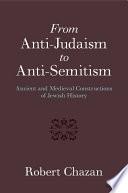 From Anti Judaism To Anti Semitism