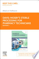 Mosby's Sterile Compounding for Pharmacy Technicians - E-Book