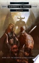 Slayer - Gotrek & Felix