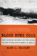 Blood Runs Coal: The Yablonski Murders and the Battle for the United Mine Workers of America
