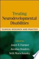Treating Neurodevelopmental Disabilities