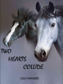 Read Online Two Hearts Collide For Free