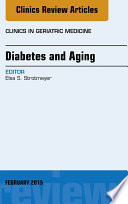 Diabetes And Aging An Issue Of Clinics In Geriatric Medicine