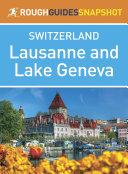 Lausanne & Lake Geneva (Rough Guides Snapshot Switzerland)