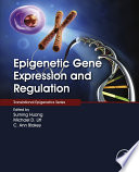 Epigenetic Gene Expression And Regulation Book PDF