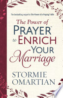 The Power Of Prayertm To Enrich Your Marriage