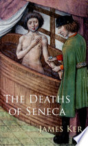 Read Online The Deaths of Seneca For Free