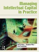 Managing Intellectual Capital in Practice