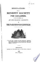 Regulations for a Benefit Society for Children  to be Succeeded by an Insurance Society in the Parish of Ecclesfield