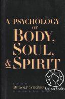 A Psychology of Body  Soul   Spirit