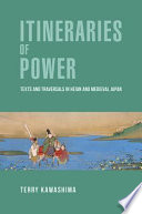 Itineraries of Power