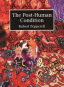 Pdf The Post-human Condition Telecharger