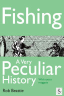 Fishing  A Very Peculiar History