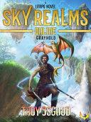 Grayhold  Sky Realms Online Book One