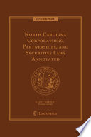 North Carolina Corporations, Partnerships and Securities Laws Annotated