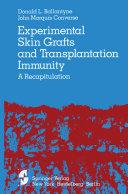 Experimental Skin Grafts and Transplantation Immunity