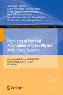 Highlights of Practical Applications of Cyber Physical Multi Agent Systems