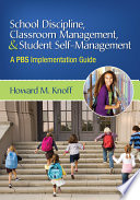 School Discipline  Classroom Management  and Student Self Management