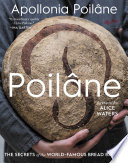 """Poilâne: The Secrets of the World-Famous Bread Bakery"" by Apollonia Poilâne, Philippe Santamaria"