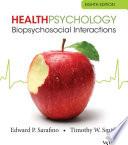 Health Psychology: Biopsychosocial Interactions, 8th Edition