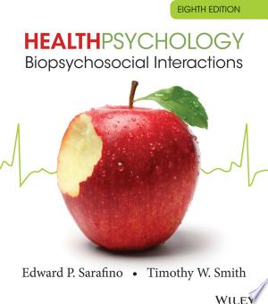 Download Health Psychology: Biopsychosocial Interactions, 8th Edition Books - RDFBooks