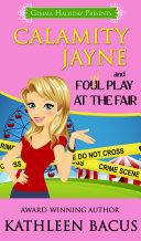 Calamity Jayne and the Fowl Play at the Fair Pdf/ePub eBook