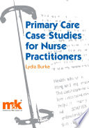Primary Care Case Studies For Nurse Practitioners